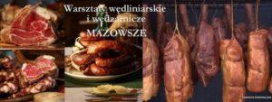 Wędliniarskie i wędzarnicze – Mazowsze