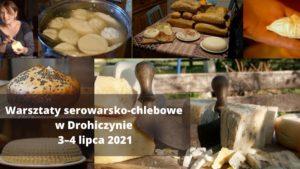 Warsztaty serowarsko-chlebowe w Drohiczynie